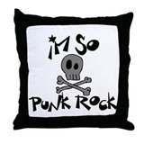 I'm so punk rock Throw Pillow