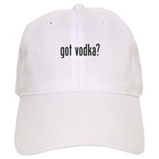 Got Vodka Baseball Cap