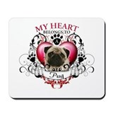 My Heart Belongs to a Pug Mousepad