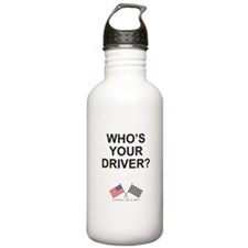 Who's Your Driver Water Bottle