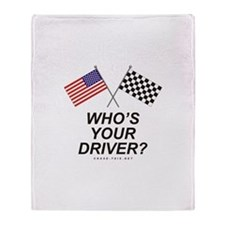 Who's Your Driver Throw Blanket