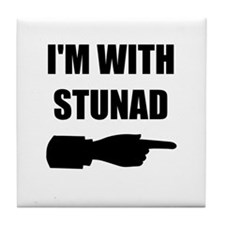 I'm With Stunad Tile Coaster