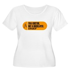 I'm a Doctor Not a Bricklayer T-Shirt