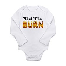 Feel the Burn Long Sleeve Infant Bodysuit