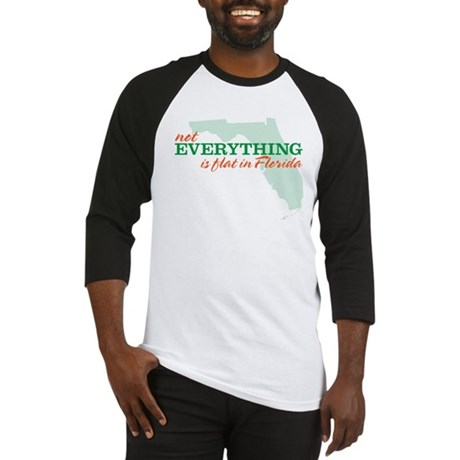 not everything is flat in flo Baseball Jersey