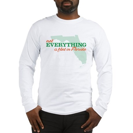 not everything is flat in flo Long Sleeve T-Shirt