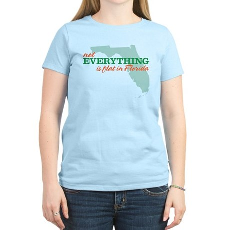 not everything is flat in flo Women's Light T-Shir