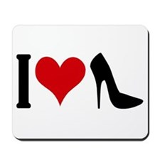 I love High Heels Mousepad