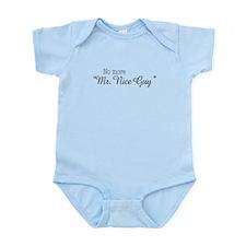 """No more """"Mr. Nice Guy"""" Infant Bodysuit"""