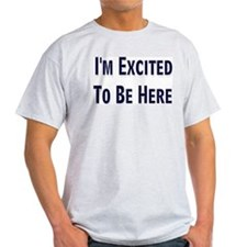Excited  Ash Grey T-Shirt