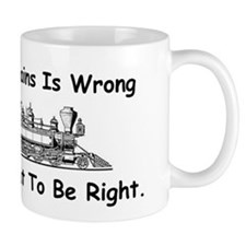 If Lovin' Trains is Wrong Mug