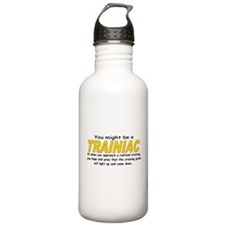You might be Trainiac -Crossi Water Bottle