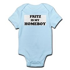 Fritz Is My Homeboy Infant Creeper