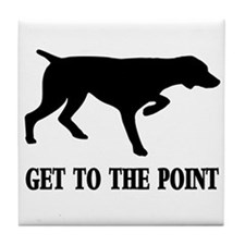 GET TO THE POINT Tile Coaster