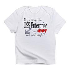 Navy USS Enterprise was hot Infant T-Shirt