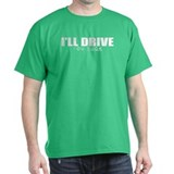 "Funny T-Shirt ""I'll Drive You Suck"""