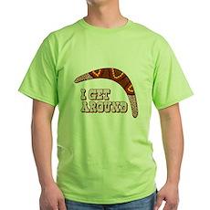 I Get Around Green T-Shirt