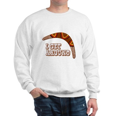 I Get Around Sweatshirt