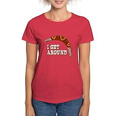 I Get Around Womens T-Shirt