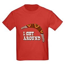 I Get Around Kids T-Shirt