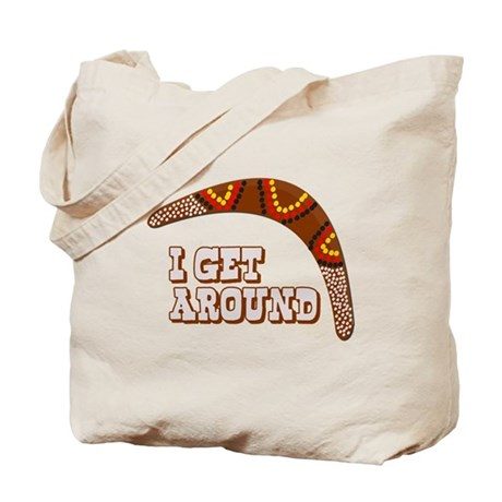 I Get Around Tote Bag
