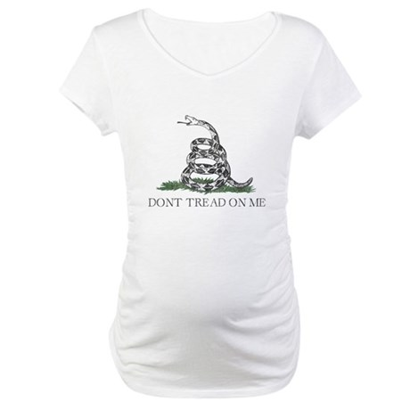 Don't Tread On Me Maternity T-Shirt