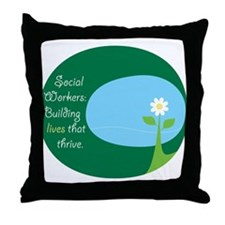 Social Workers: Building Live Throw Pillow
