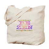 Be Zen Tote Bag