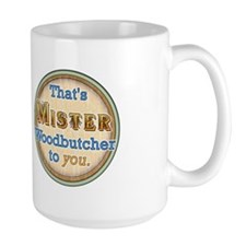 """MISTER Woodbutcher"" Mug"
