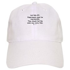 Experiment must be reproducib Baseball Cap