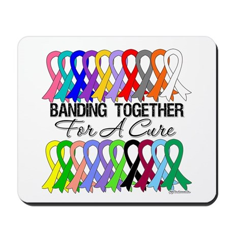 Banding Together For A Cure Mousepad