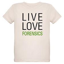 Live Love Forensics T-Shirt