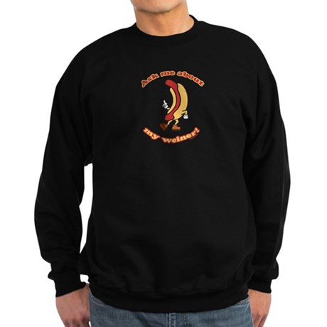 Ask Me Weiner Dark Sweatshirt