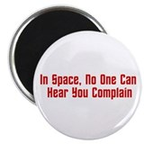 Complaints In Space Magnet
