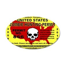 Zombie Hunting Permit,Stickers 20x12 Oval Wall Pee