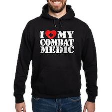 I Love My Combat Medic Hoodie