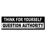 THINK FOR YOURSELF... Bumper Bumper Sticker