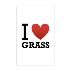 I Love Grass Posters