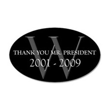 Thank You Mr. President 20x12 Oval Wall Peel