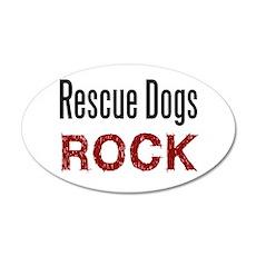 Rescue Dogs Rock 20x12 Oval Wall Peel