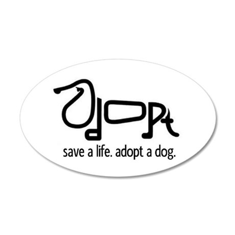 Adopt a Dog 20x12 Oval Wall Peel