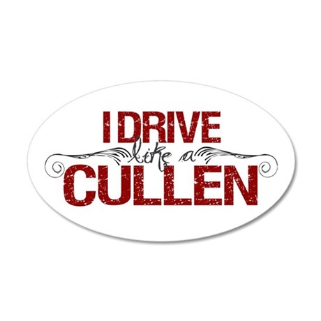 Drive Like a Cullen 20x12 Oval Wall Peel