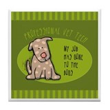 Funny Vet Tech Tile Coaster