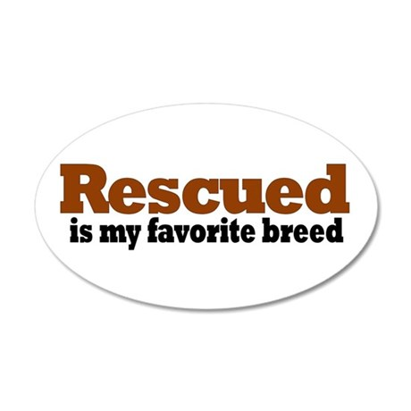 Rescued Breed 35x21 Oval Wall Peel