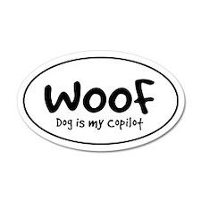 WOOF - Dog is My Copilot - 20x12 Oval Wall Peel