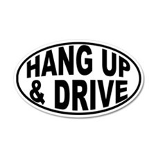 HANG UP & DRIVE 35x21 Oval Wall Peel