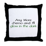 Chemo - Glow in the Dark Throw Pillow