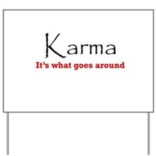 Karma1 Yard Sign