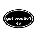 Got Westie? 20x12 Oval Wall Peel