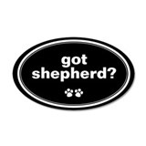 Got Shepherd? 20x12 Oval Wall Peel